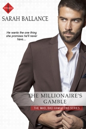 The Millionaire's Gamble - Sarah Ballance - Entangled Publishing
